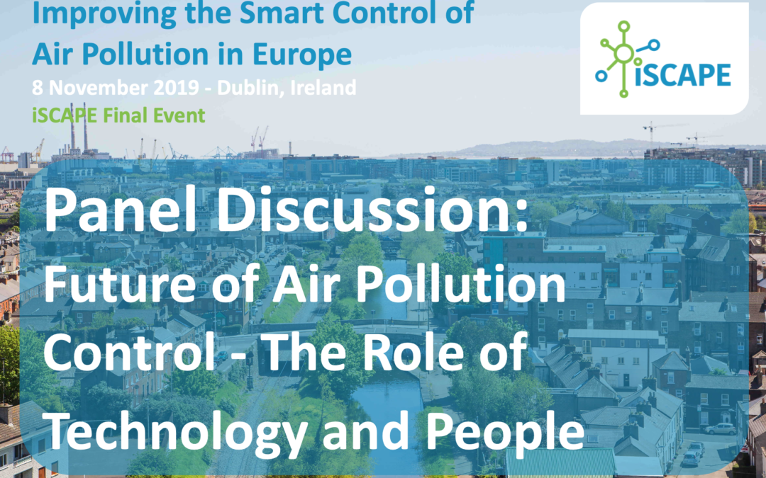 iSCAPE Final event panel discussion: ​Future of Air Pollution Control – The Role of Technology and People